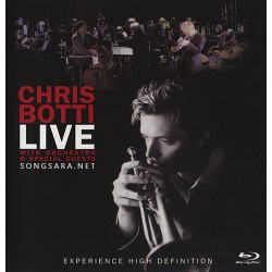 Chris Botti - Live with Orchestra and Special Guests (2006)