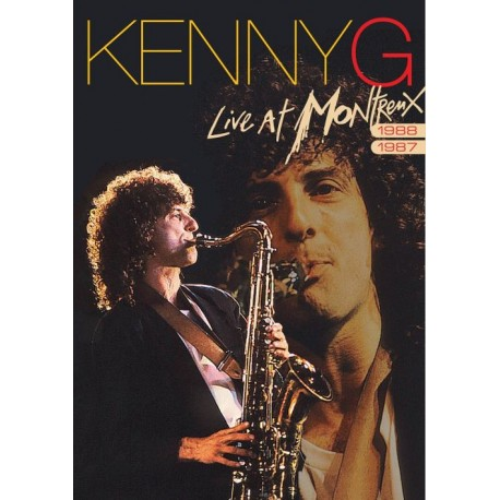 Kenny G - Live At Montreux 1987/1988 (2010)