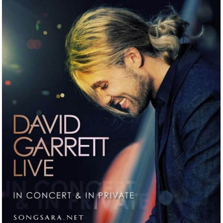 David Garrett - Live In Concert & In Private (2009)