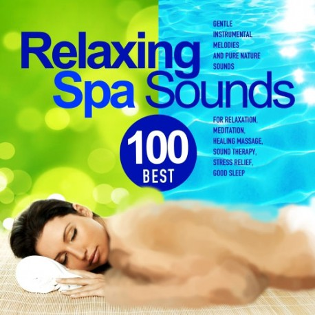 Best 100 Relaxing Spa Sounds