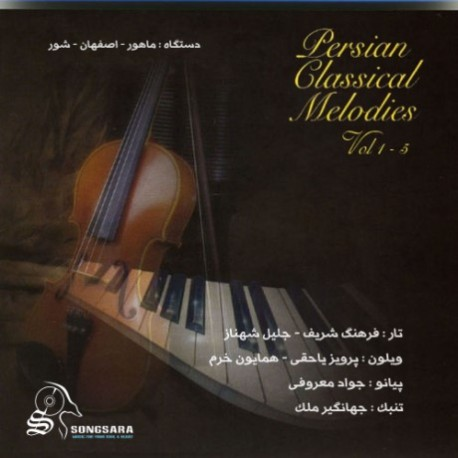 Persian Classical Melodies Vol 1-5