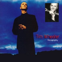 Tim Wheater Discography