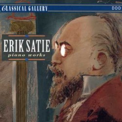 Erik Satie - Complete Piano Works